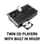 Twin Cd Players with built in Mixer
